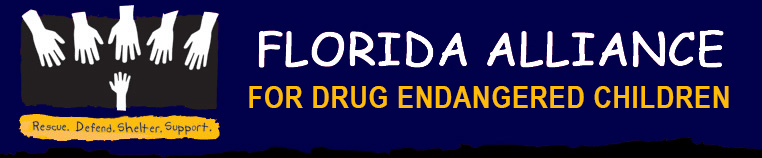 Florida Alliance for Drug Endangered Children